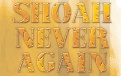 Shoah Never Again: The Jewish Holocaust Experience and Selected Poems