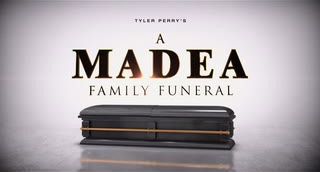 Tyler Perry's A Madea Family Funeral Trailer