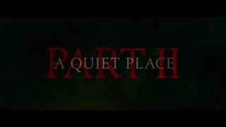 A Quiet Place 2 Trailer